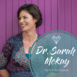 Dr. Sarah Mckay – The Women's Brain