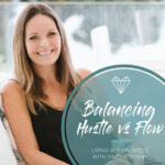 Balancing Hustle vs Flow